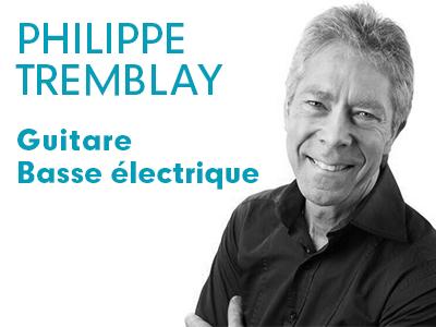 Philippe Tremblay - guitare et basse