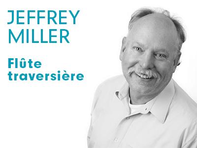 Jeffrey Miller - flute