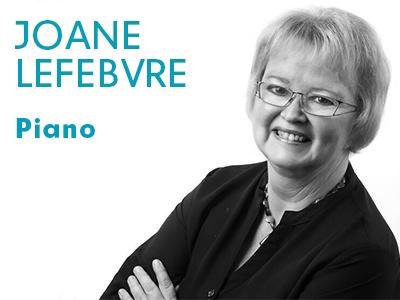Joane Lefebvre - Piano
