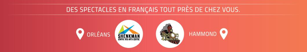 Des spectacles en français tout près de chez vous | Centre des arts Shenkman à Orléans | Café de Joël à Rockland